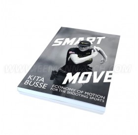 Книга «Smart Move: Economy of Motion for the Shooting Sports»